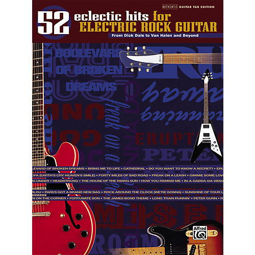 Alfred 52 Eclectic Hits for Electric Rock Guitar Tab Songbook
