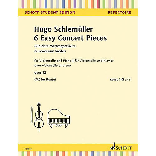 Schott 6 Easy Concert Pieces, Op. 12 (for Cello and Piano) String Series Softcover Composed by Hugo Schlemueller-thumbnail