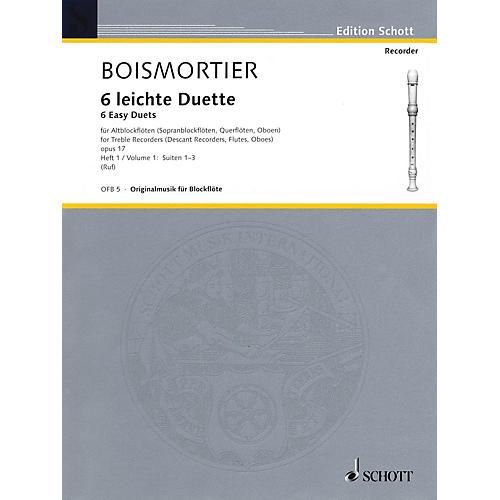 Schott 6 Easy Duets: Suites 1-3, Op. 17, Volume 1 Schott Series by Joseph Bodin De Boismortier-thumbnail
