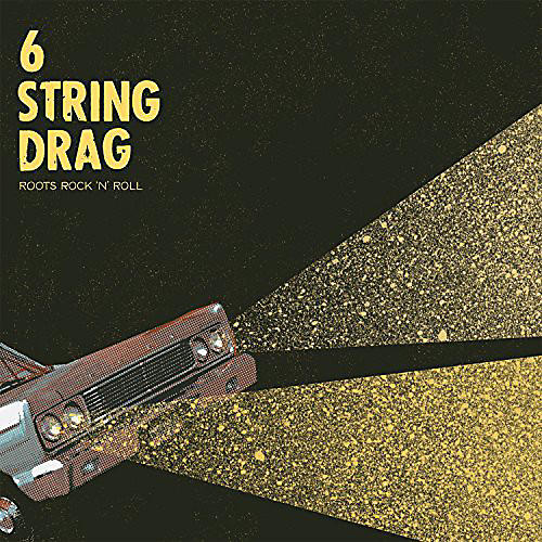 Alliance 6 String Drag - Roots Rock 'N' Roll