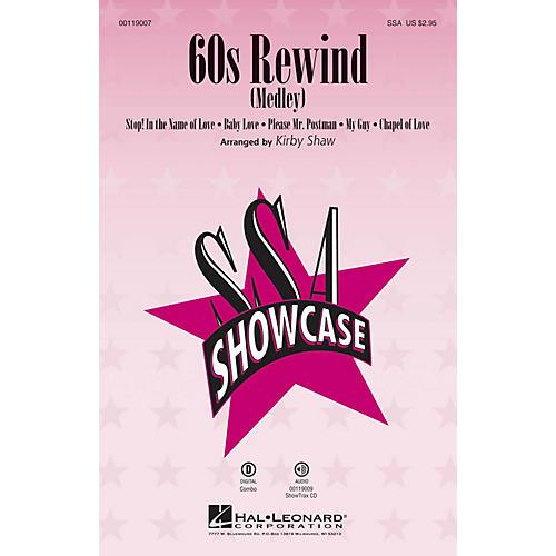 Hal Leonard 60s Rewind (Medley) (ShowTrax CD) ShowTrax CD Arranged by Kirby Shaw