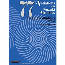 Alfred 77 Variations on Suzuki Melodies: Technique Builders for Violin