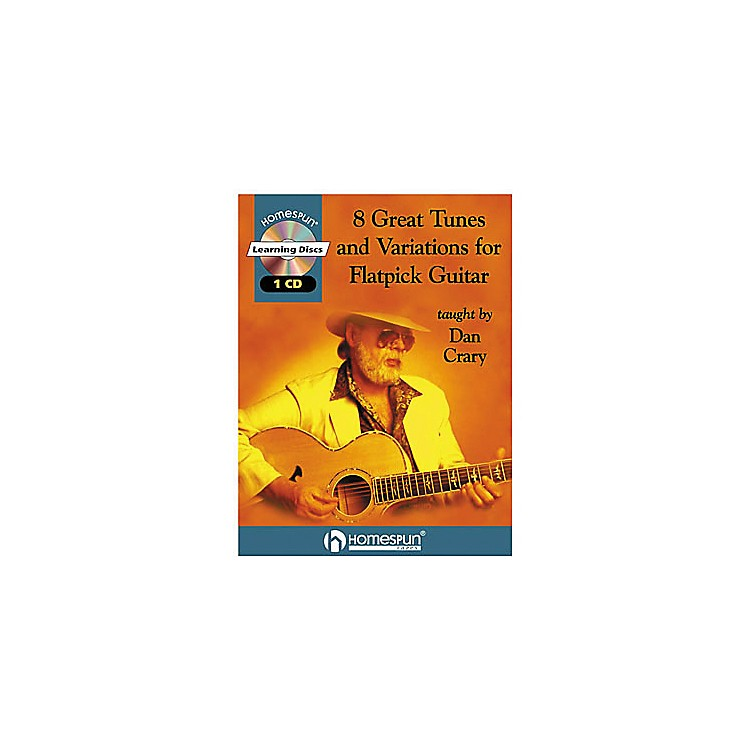 Homespun8 Great Tunes & Variations for Flatpick Guitar by Dan Crary Book with CD