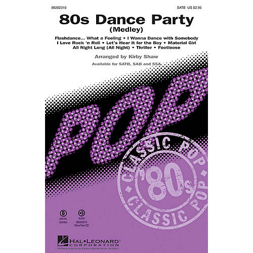 Hal Leonard 80s Dance Party (Medley) SATB arranged by Kirby Shaw