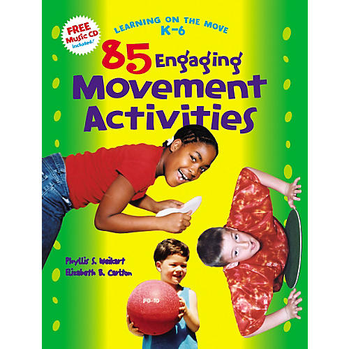 High Scope 85 Engaging Movement Activities