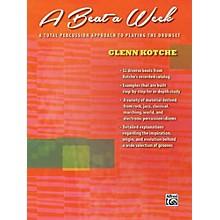 Alfred A Beat a Week Drum Book by Glenn Kotche