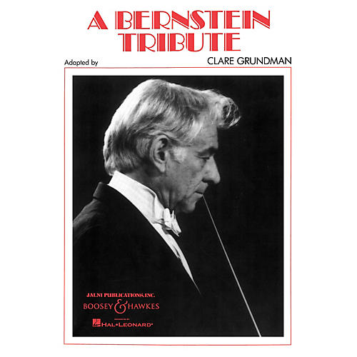 Boosey and Hawkes A Bernstein Tribute Concert Band Composed by Clare Grundman-thumbnail
