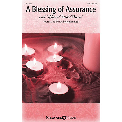 Shawnee Press A Blessing of Assurance (with Dona Nobis Pacem) SAB composed by Hojun Lee-thumbnail