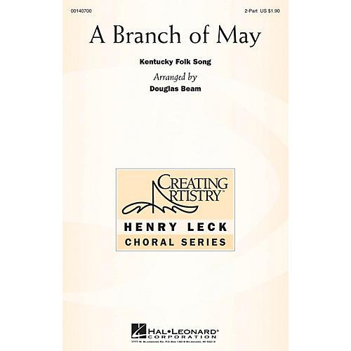 Hal Leonard A Branch of May 2PT TREBLE arranged by Douglas Beam