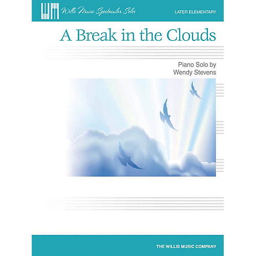 Willis Music A Break in the Clouds (Later Elem Level) Willis Series by Wendy Stevens-thumbnail