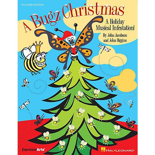 Hal Leonard A Bugz Christmas (A Holiday Musical Infestation!) TEACHER ED Composed by John Higgins