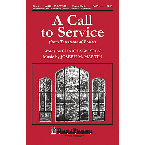 Shawnee Press A Call To Service (from Testament of Praise) SATB composed by Joseph M. Martin