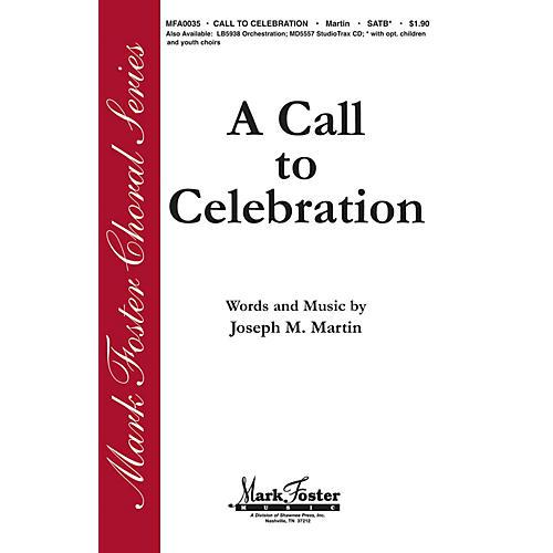 Shawnee Press A Call to Celebration SATB composed by Joseph M. Martin