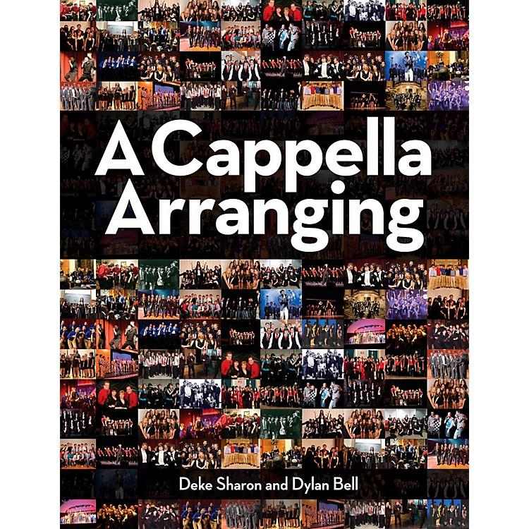Hal LeonardA Cappella Arranging