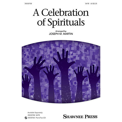 Shawnee Press A Celebration of Spirituals SATB arranged by Joseph M. Martin-thumbnail