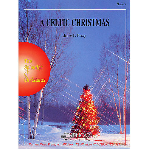 Curnow Music A Celtic Christmas (Grade 3 - Score Only) Concert Band Level 3 Composed by James L. Hosay-thumbnail