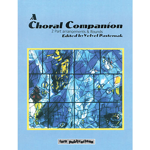 Tara Publications A Choral Companion (2-Part Arrangements and Rounds) Tara Books Series Softcover