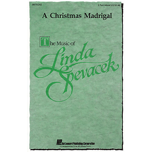 Hal Leonard A Christmas Madrigal 3-Part Mixed a cappella composed by Linda Spevacek-thumbnail