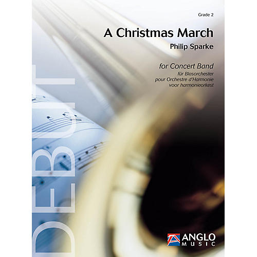 Anglo Music Press A Christmas March (Grade 2 - Score and Parts) Concert Band Level 2 Composed by Philip Sparke-thumbnail