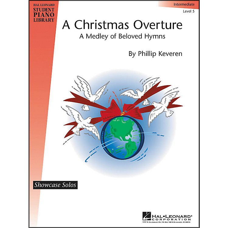 Hal Leonard A Christmas Overture Intermediate Level 5 Showcase Solos Hal Leonard Student Piano Library by Phillip Keveren