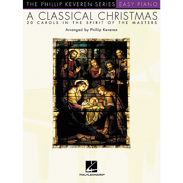 Hal Leonard A Classical Christmas - Phillip Keveren Series For Easy Piano