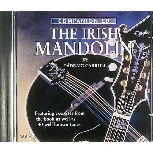 Waltons A Complete Guide to Learning the Irish Mandolin Waltons Irish Music Books Series CD by Padraig Carroll