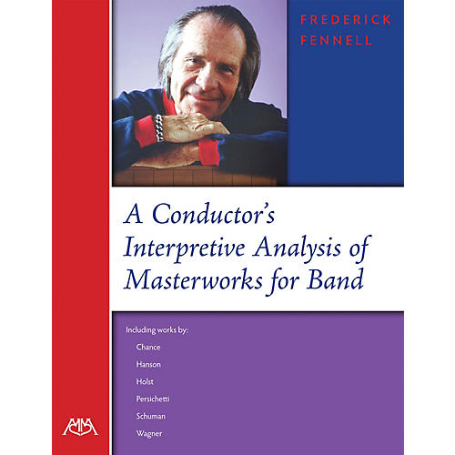 Meredith Music A Conductor's Interpretive Analysis of Masterworks for Band Concert Band Written by Frederick Fennell-thumbnail