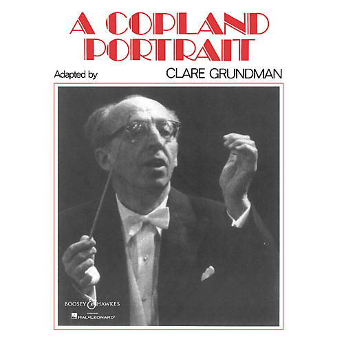 Boosey and Hawkes A Copland Portrait (Score and Parts) Concert Band Composed by Clare Grundman-thumbnail