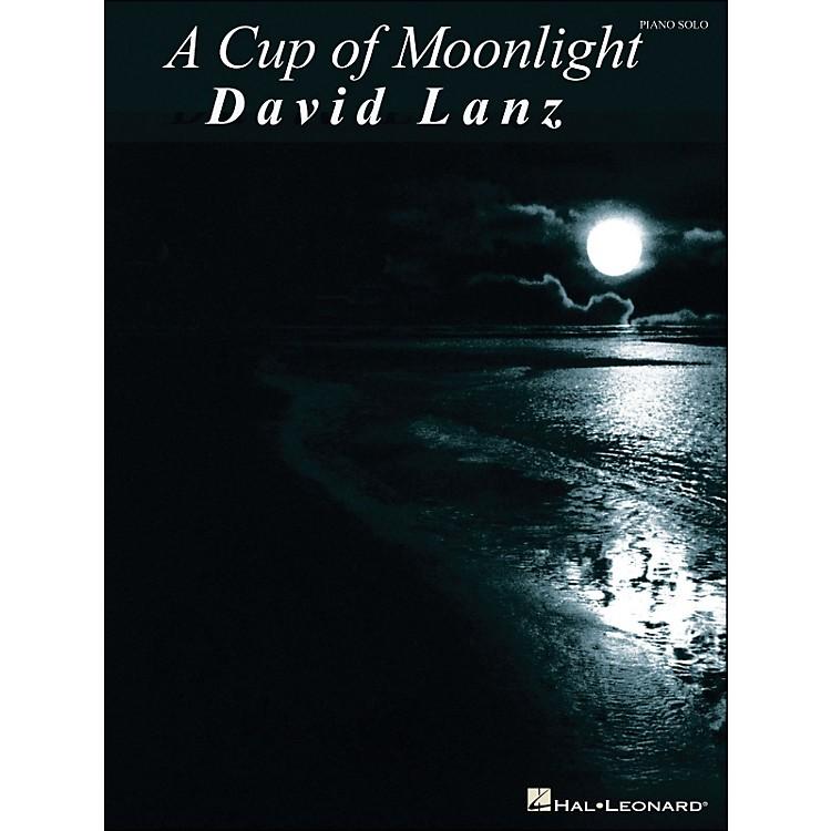 Hal LeonardA Cup Of Moonlight David Lanz Piano Solo