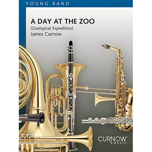 Curnow Music A Day at the Zoo (Grade 2.5 - Score Only) Concert Band Level 2.5 Composed by James Curnow-thumbnail