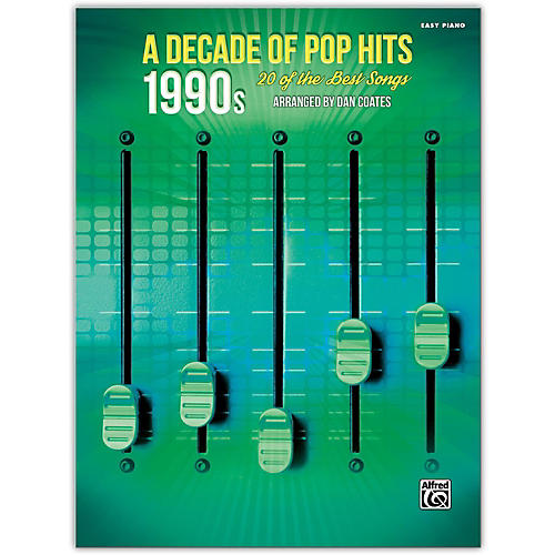 Alfred A Decade of Pop Hits: 1990s Easy Piano Songbook