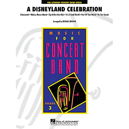 Hal Leonard A Disneyland Celebration - Young Concert Band Series Level 3 arranged by Michael Brown-thumbnail