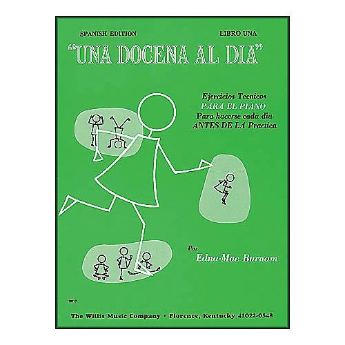 Willis Music A Dozen A Day Book 1 (Spanish Edition) Una Docena Al Dia Book One Piano