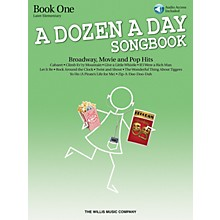 Willis Music A Dozen a Day Songbook - Book 1 Willis Series Book with CD by Various (Level Late Elem to Early Inter)