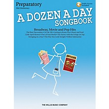 Willis Music A Dozen a Day Songbook - Preparatory Book Willis Series Book Audio Online by Various (Level Mid-Elem)