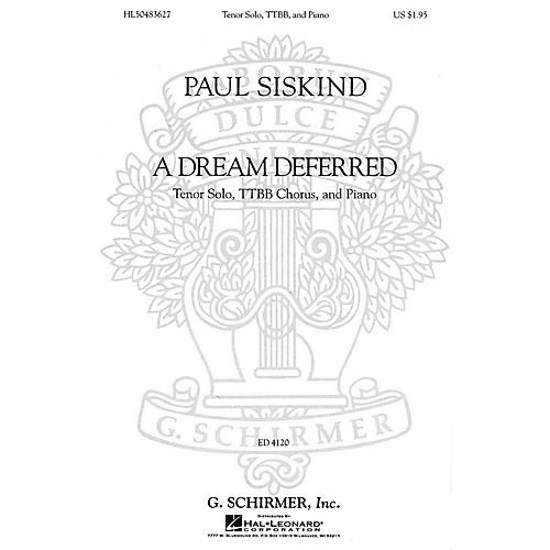 G. Schirmer A Dream Deferred (TTBB Chorus and Piano) composed by Paul Siskind-thumbnail