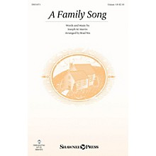 Shawnee Press A Family Song UNIS arranged by Brad Nix