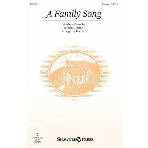Shawnee Press A Family Song UNIS arranged by Brad Nix