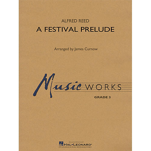 Hal Leonard A Festival Prelude - Young Concert Band Level 3 by James Curnow