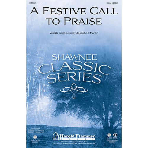 Shawnee Press A Festive Call to Praise SSAA composed by Joseph M. Martin-thumbnail