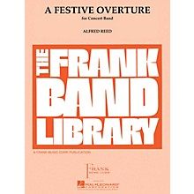 Hal Leonard A Festive Overture Concert Band Level 4 Composed by Alfred Reed