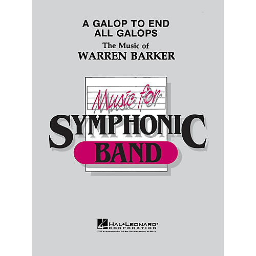 Hal Leonard A Galop to End All Galops - Young Concert Band Level 3 composed by Warren Barker-thumbnail