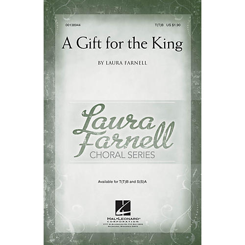 Hal Leonard A Gift for the King T(T)B composed by Laura Farnell