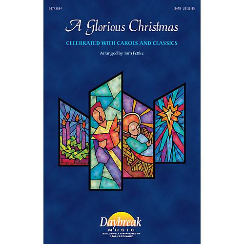 Daybreak Music A Glorious Christmas IPAKO Arranged by Tom Fettke-thumbnail