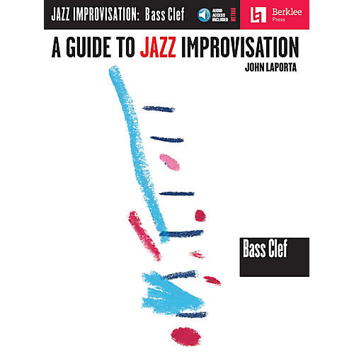 Berklee Press A Guide to Jazz Improvisation (Bass Clef Edition) Berklee Guide Series Softcover with CD by John LaPorta-thumbnail