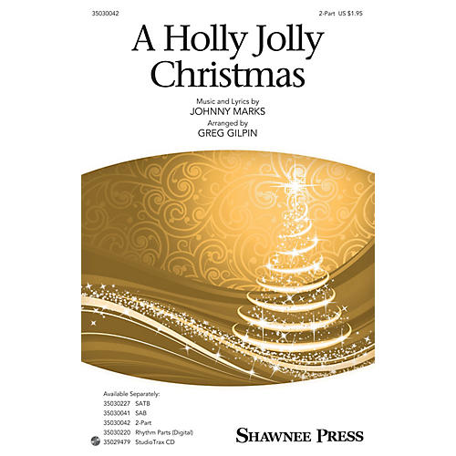 Shawnee Press A Holly Jolly Christmas 2-Part arranged by Greg Gilpin-thumbnail