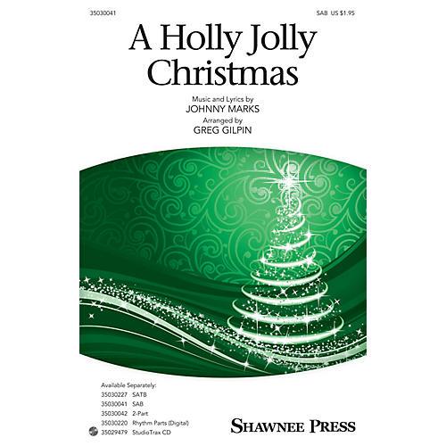 Shawnee Press A Holly Jolly Christmas SAB arranged by Greg Gilpin-thumbnail