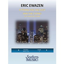 Southern A Hymn for the Lost and Living Concert Band Level 4 Composed by Eric Ewazen