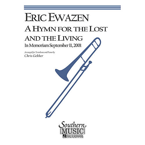 Southern A Hymn for the Lost and the Living (Trombone) Southern Music Series Arranged by Chris Gekker-thumbnail