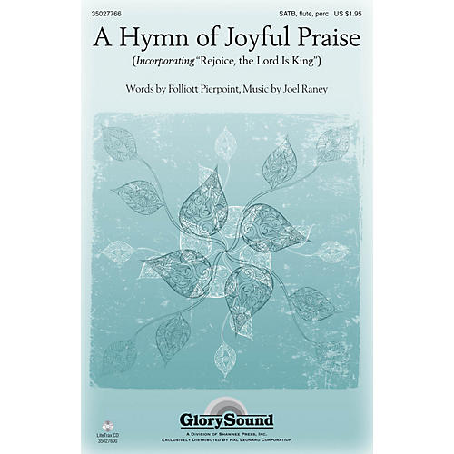 Shawnee Press A Hymn of Joyful Praise SATB WITH FLUTE (OR C-INST) composed by Joel Raney-thumbnail